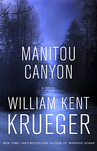 william kent krueger, american writer, mystery novels, sheriff cork oconnor series, maintou canyon book cover