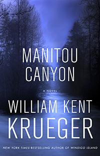 william kent krueger, american writer, mystery novels, sheriff cork oconnor series, maintou canyon book cover