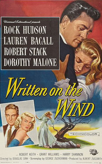 written on the wind movie poster, 1956 movie posters, 1950s movie posters, 1950s movies, dorothy malone, rock hudson, lauren bacall, robert stack, american actresses, american actors