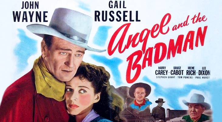 john wayne, gail russell, movie stars, american actors, classic movies, 1940s westerns, angel and the badman, movie posters