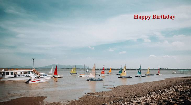 happy birthday wishes, birthday cards, birthday card pictures, famous birthdays, sailboats, beach, nature, scenery, lake