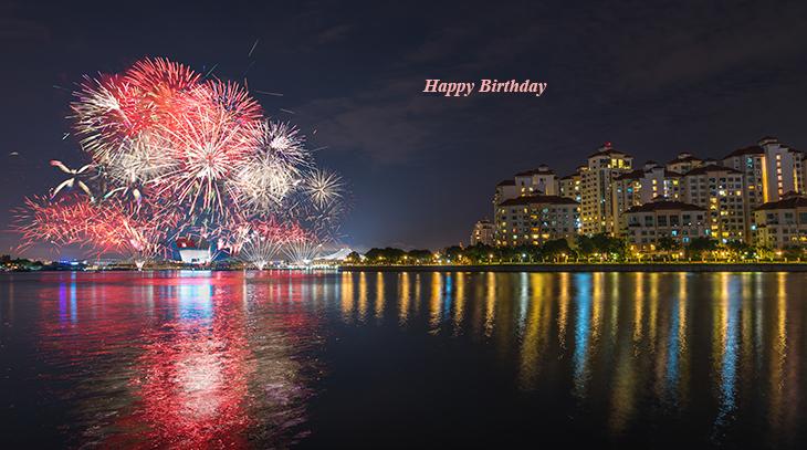 happy birthday wishes, birthday cards, birthday card pictures, famous birthdays, fireworks, celebration