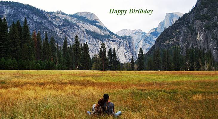 happy birthday wishes, birthday cards, birthday card pictures, famous birthdays, yosemite valley, california, nature, scenery, mountains, forest, trees, meadow