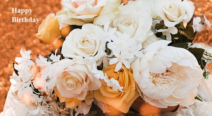 happy birthday wishes, birthday cards, birthday card pictures, famous birthdays, yellow roses, white flowers, white roses, white peony