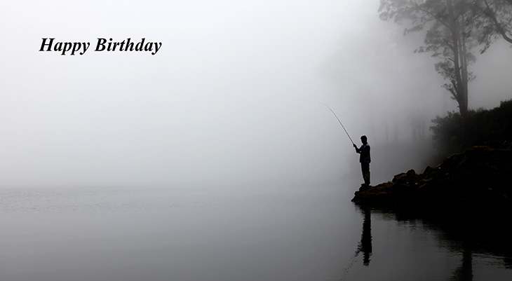 happy birthday wishes, birthday cards, birthday card pictures, famous birthdays, nature scenery, fishing, mount rinjani indonesiafoggy lake