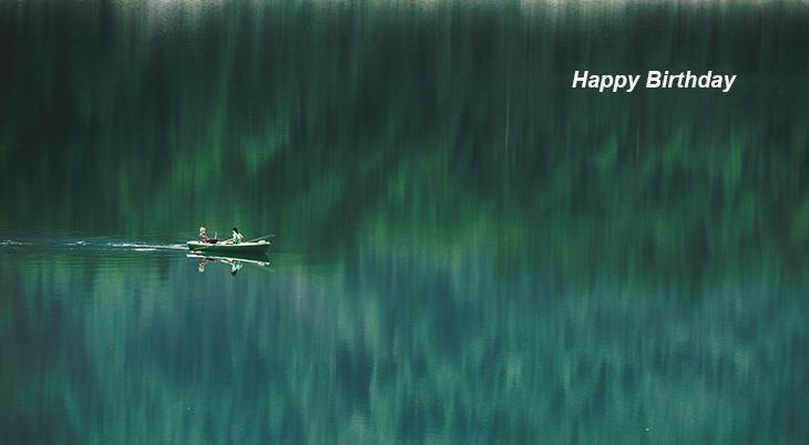 happy birthday wishes, birthday cards, birthday card pictures, famous birthdays, fishing, boat, lake, sylvenstein dam, germany