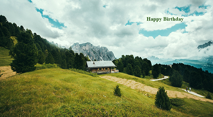 happy birthday wishes, birthday cards, birthday card pictures, famous birthdays, nature scenery, seceda italy, italian countryside, mountains