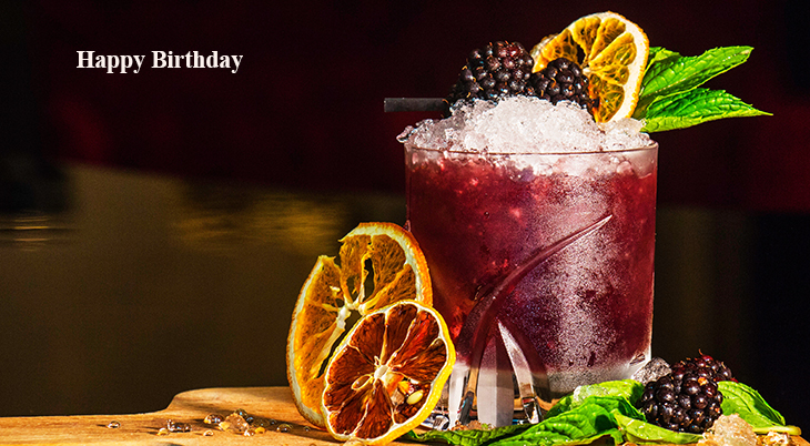 happy birthday wishes, birthday cards, birthday card pictures, famous birthdays, fruity drinks, beverages, food, treats