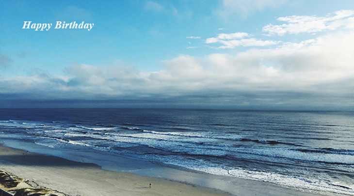 happy birthday wishes, birthday cards, birthday card pictures, famous birthdays, beach, nature scenery, ocean, vacation,
