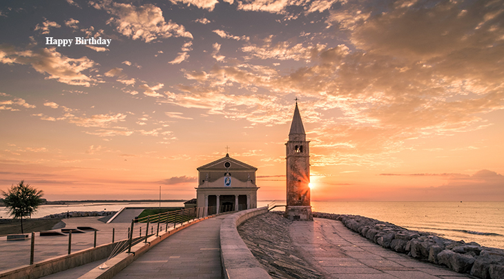 happy birthday wishes, birthday cards, birthday card pictures, famous birthdays, sunset, caorle italy, italian scenery, mediterranean