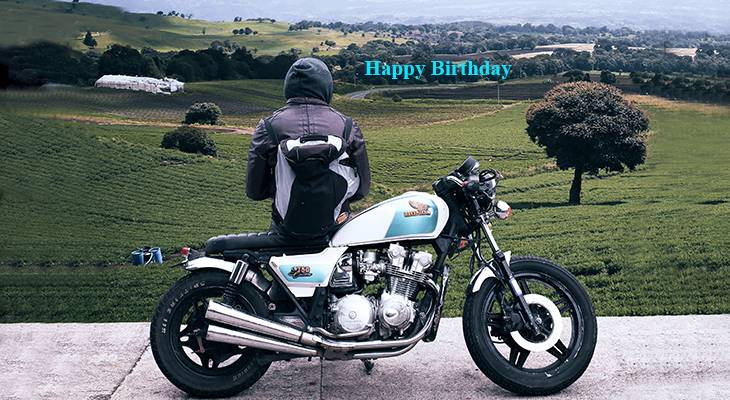 happy birthday wishes, birthday cards, birthday card pictures, famous birthdays, motorcycle, nature scenery