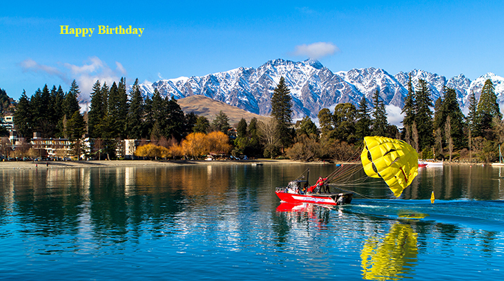 happy birthday wishes, birthday cards, birthday card pictures, famous birthdays, parasailing, nature scenery, new zealand scene