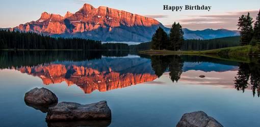 happy birthday wishes, birthday cards, birthday card pictures, famous birthdays, sunrise, lake minnewanka, alberta, nature scenery