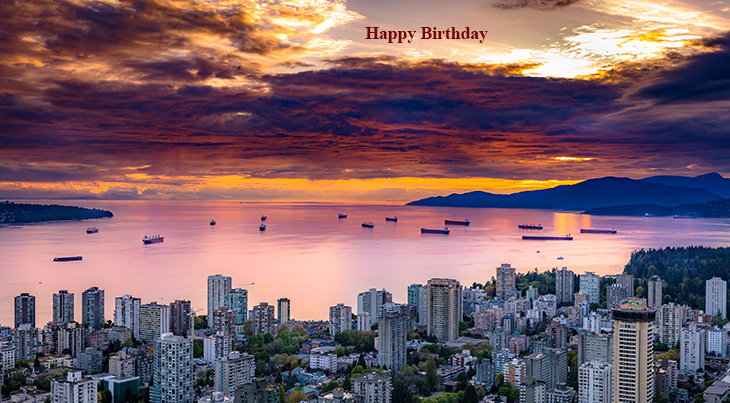 happy birthday wishes, birthday cards, birthday card pictures, famous birthdays, sunset, english bay, british columbia, scenery, buildings,