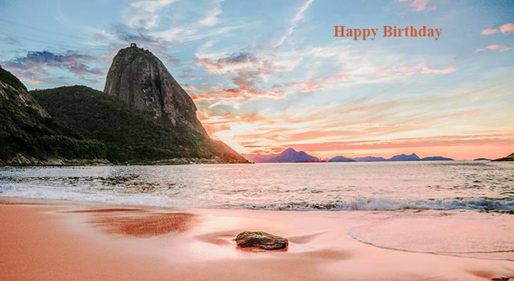 happy birthday wishes, birthday cards, birthday card pictures, famous birthdays, urca beach, rio di janeiro, brazil beaches, sunset, nature scenery