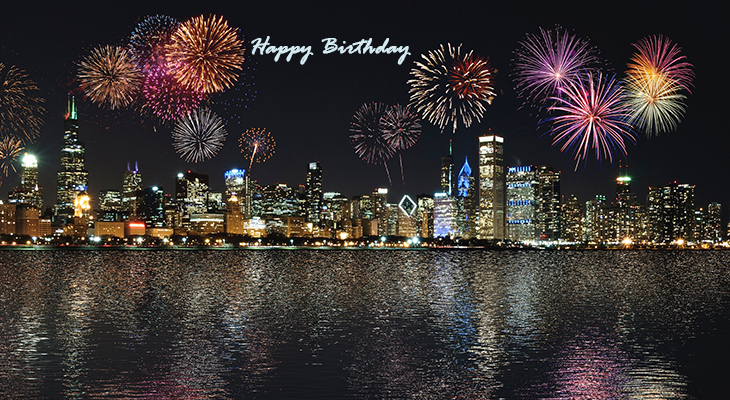 happy birthday wishes, birthday cards, birthday card pictures, famous birthdays, fireworks, chicago illinois, architecture, buildings
