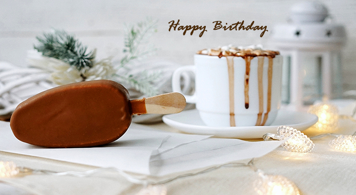 happy birthday wishes, birthday cards, birthday card pictures, famous birthdays, food treats, hot chocolate, ice cream bar