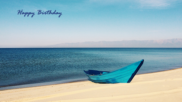 happy birthday wishes, birthday cards, birthday card pictures, famous birthdays, teal boat, beach, ocean, nature scenery