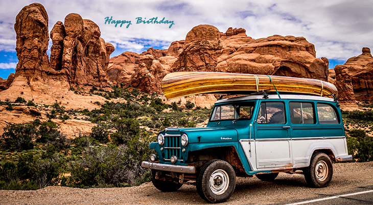 happy birthday wishes, birthday cards, birthday card pictures, famous birthdays, suv, automobiles, arches national park, natures scenery, utah