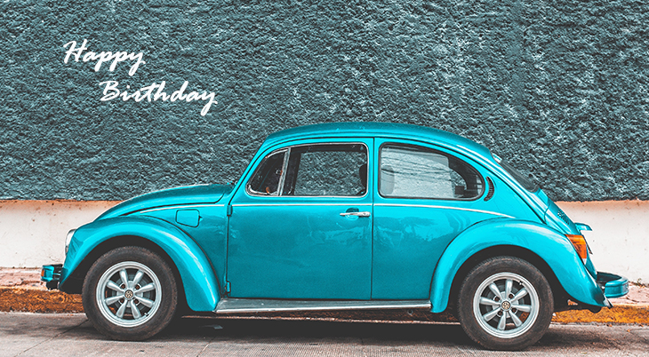 happy birthday wishes, birthday cards, birthday card pictures, famous birthdays, blue car, vw bug, volkswagen, automobile, teal car