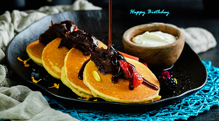 happy birthday wishes, birthday cards, birthday card pictures, famous birthdays, chocolate syrup, pancakes, breakfast foods