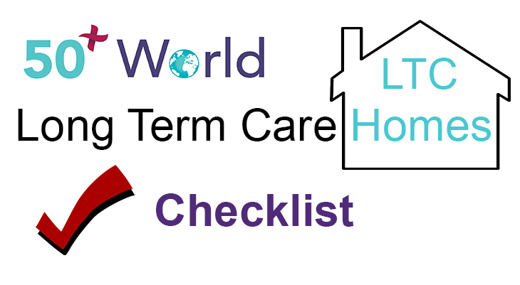 long term home care checklist, long term care checklist, ltc checklist, nursing home checklist, seniors residences checklist, older adults home care checklist, seniors housing, nursing homes, assisted assisted living facilities for seniors, seniors nursing care homes, assessing long term care homes