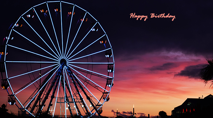 happy birthday wishes, birthday cards, birthday card pictures, famous birthdays, ferris wheel, sunset, england