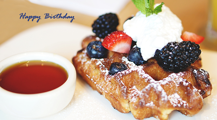 happy birthday wishes, birthday cards, birthday card pictures, famous birthdays, breakfast, blueberry waffles, food, treats, syrup, whipped cream