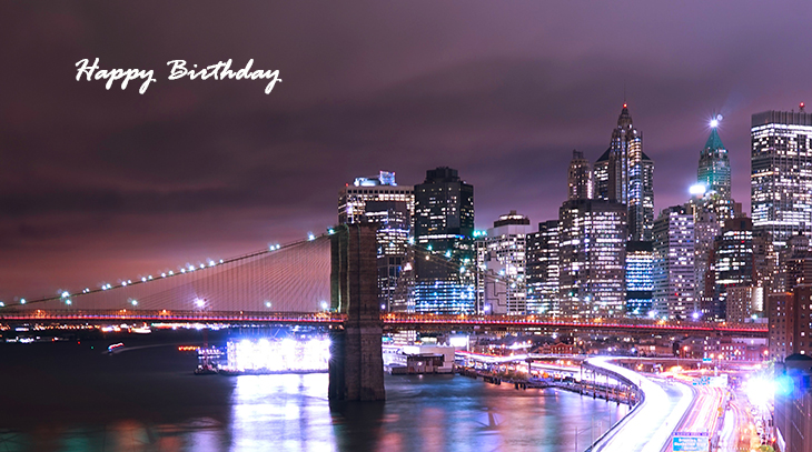 happy birthday wishes, birthday cards, birthday card pictures, famous birthdays, city lights, manhattan, bridge, buildings, new york