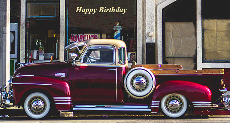 happy birthday wishes, birthday cards, birthday card pictures, red trucks, vintage cars, montebelo usa, old truck, famous birthdays