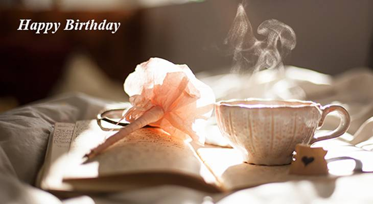 happy birthday wishes, birthday cards, birthday card pictures, famous birthdays, coffee, pink flower, writing, flower pen