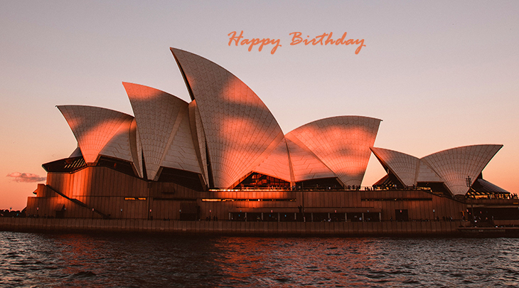 happy birthday wishes, birthday cards, birthday card pictures, famous birthdays, sydney opera house, australian architecture, famous buildings