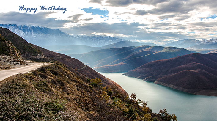happy birthday wishes, birthday cards, birthday card pictures, famous birthdays, nature scenery, mountains, lakes, clouds