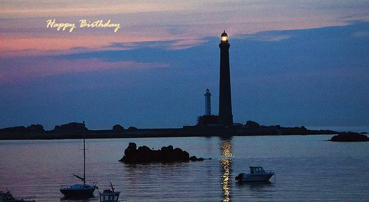 happy birthday wishes, birthday cards, birthday card pictures, famous birthdays, lighthouse, boats, sunset, sunrise, nature scenery