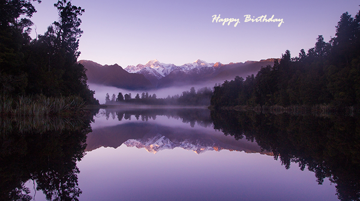 happy birthday wishes, birthday cards, birthday card pictures, famous birthdays, sunset, new zealand, lake matheson, reflections island, nature scenery