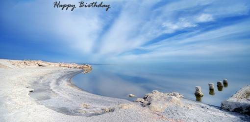 happy birthday wishes, birthday cards, birthday card pictures, famous birthdays, salton sea, california, beach, sand