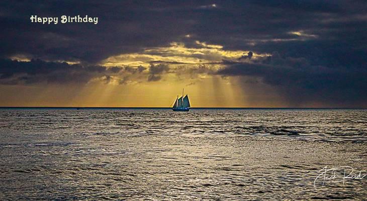 happy birthday wishes, birthday cards, birthday card pictures, famous birthdays, sailboats, key west, sailing, florida, sunrise