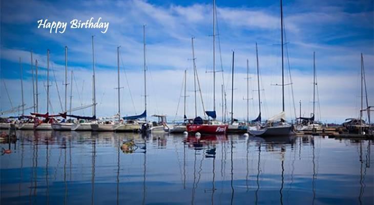 happy birthday wishes, birthday cards, birthday card pictures, famous birthdays, lake ontario, sailboats, kingston