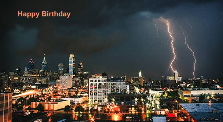 happy birthday wishes, birthday cards, birthday card pictures, famous birthdays, buildings, city lights, lightning storm