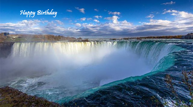 happy birthday wishes, birthday cards, birthday card pictures, famous birthdays, niagara falls, ontario, canada, waterfalls, nature, scenery