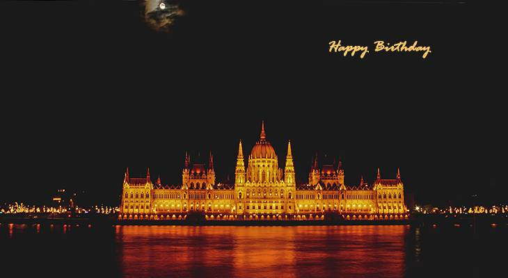 happy birthday wishes, birthday cards, birthday card pictures, famous birthdays, parliament building, budapest, hungary, city lights, gothic architecture