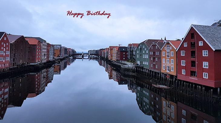 happy birthday wishes, birthday cards, birthday card pictures, famous birthdays, trondheim, norway, colored houses, painted buildings