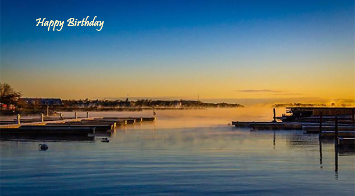 happy birthday wishes, birthday cards, birthday card pictures, famous birthdays, sunset, kingston, lake ontario, nature, scenery, marina, pier, docks