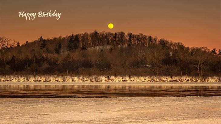 happy birthday wishes, birthday cards, birthday card pictures, famous birthdays, sunset, winter, lake ontario, batawa, canada