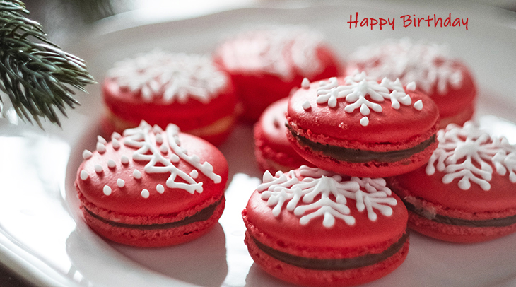 happy birthday wishes, birthday cards, birthday card pictures, famous birthdays, red cookies, macarons, christmas treats, food, holidays