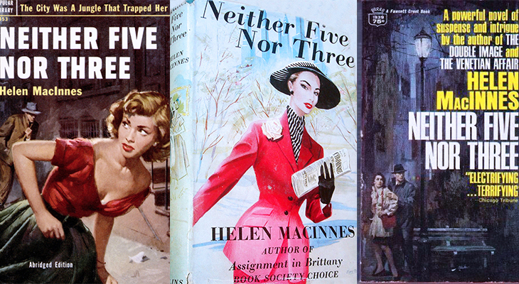 neither five nor three, book covers, helen macinnes novel, spy novels, espionage book, 1950s fashion, book cover art