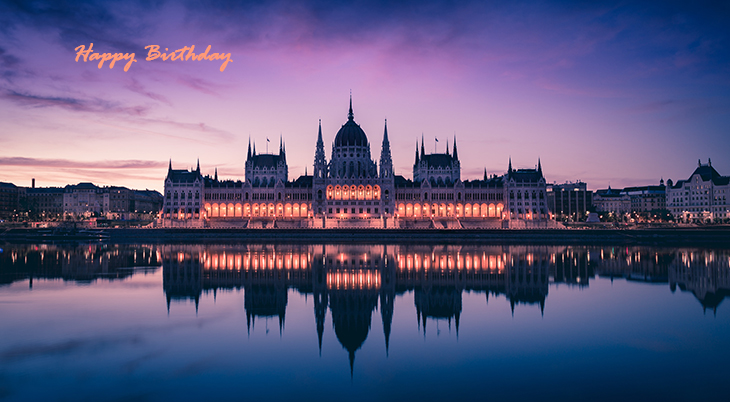 happy birthday wishes, birthday cards, birthday card pictures, famous birthdays, sunset, lights, parliament building, budapest, hungary, city
