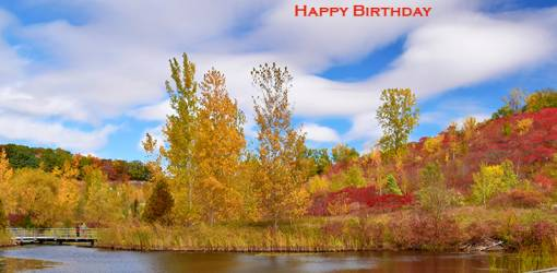 happy birthday wishes, birthday cards, birthday card pictures, famous birthdays, autumn, trees, fall leaves, red, brick works, toronto, bayview avenue