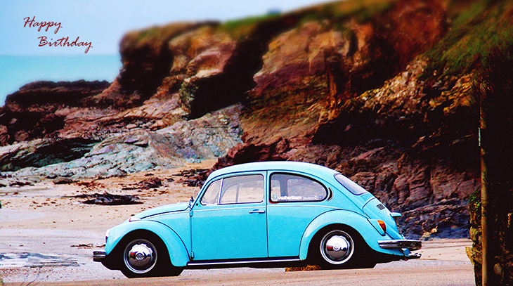 happy birthday wishes, birthday cards, birthday card pictures, famous birthdays, automobile, old cars, vintage, vw bug, volkswagen, blue beetle,, padstow