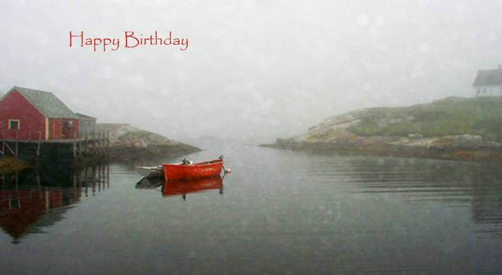 happy birthday wishes, birthday cards, birthday card pictures, famous birthdays, fishing boat, peggys cove, nova scotia, red boat, boathouse, fog, atlantic canada